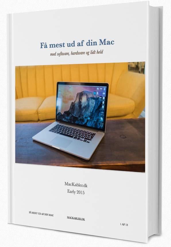 Guide til at få mere ud af sin mac